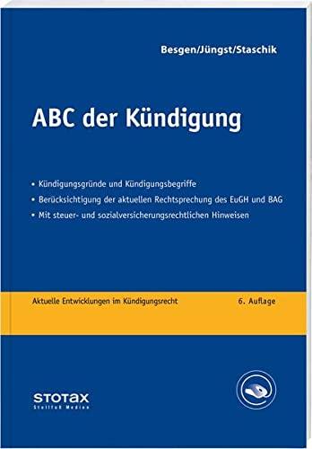 9783083167068: ABC der Kündigung: Und andere Formen der Beendigung des Arbeitsverhältnisses. Und anderer Formen der Beendigung des Arbeitsverhältnisses