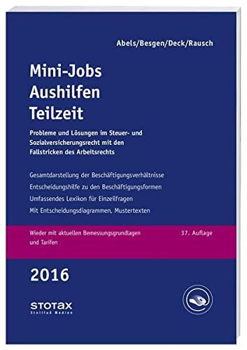 Mini-Jobs, Aushilfen, Teilzeit 2016: Andreas Abels