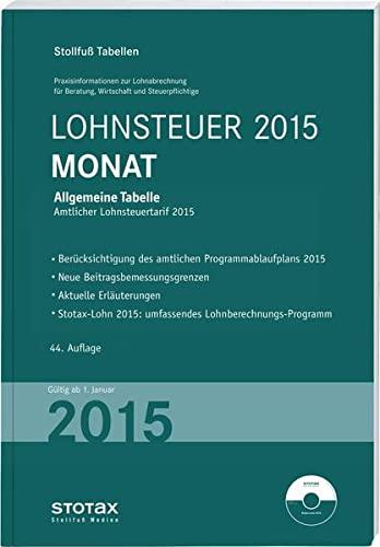 9783083328155: Tabelle, Lohnsteuer 2015 Monat: mit 8 % + 9 % Kirchensteuer