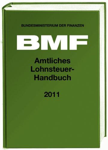 Amtliches Lohnsteuer-Handbuch 2011 - Bundesministerium der Finanzen