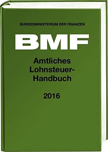 9783083614166: Amtliches Lohnsteuer-Handbuch 2016