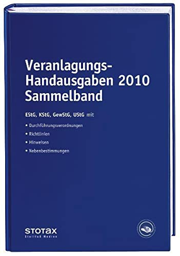 Veranlagungs-Handausgaben 2010 Sammelband - Eckhard Dorn / Birgit Huhn / Volker Karthaus et al. Dorn