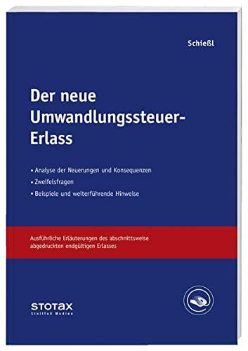 Der neue Umwandlungssteuer-Erlass: Harald Schießl