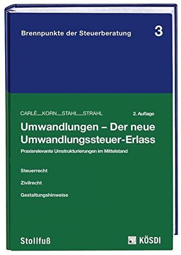 Umwandlungen - Der neue Umwandlungssteuer-Erlass: Thomas Carlé