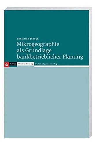 9783093013621: Mikrogeographie als Grundlage bankbetrieblicher Planung