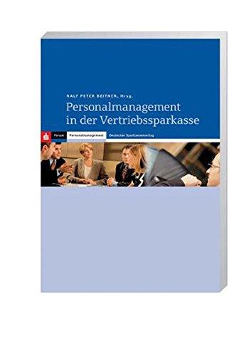 Personalmanagement in der Vertriebssparkasse: Ralf P Beitner