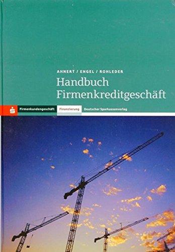 Handbuch Firmenkreditgeschäft: Sascha Ahnert