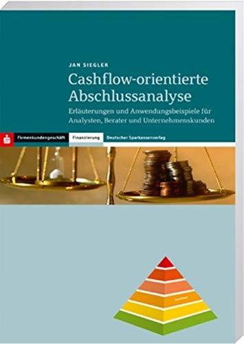 9783093050015: Cashflow-orientierte Abschlussanalyse: Erläuterungen und Anwendungsbeispiele für Analysten, Berater und Unternehmenskunden