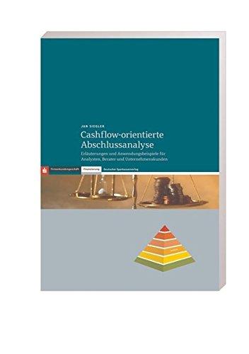 9783093050466: Cashflow-orientierte Abschlussanalyse: Erläuterungen und Anwendungsbeispiele für Analysten, Berater und Unternehmenskunden