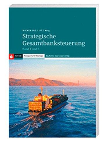 Handbuch Strategische Gesamtbanksteuerung: Marcus Riekeberg