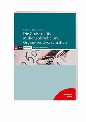 9783093056536: Die Großkredit-, Millionenkredit- und Organkreditvorschriften