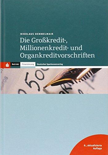 9783093056635: Die Großkredit-, Millionenkredit- und Organkreditvorschriften