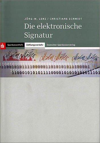 9783093057052: Die elektronische Signatur