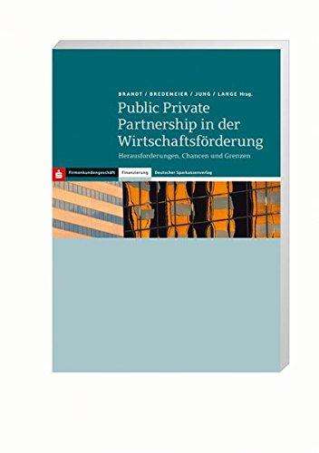 9783093059896: Public Private Partnership in der Wirtschaftsförderung: Herausforderungen, Chancen und Grenzen