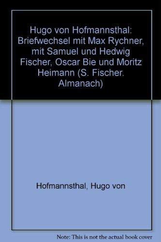 Hugo von Hofmannsthal: Briefwechsel mit Max Rychner,: Hugo von Hofmannsthal