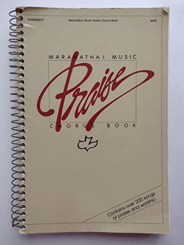 Maranatha Music Praise Chorus Book (Spiral)