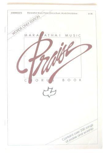 9783100003379: Maranatha Music Praise Chorus Book