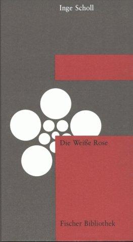 9783100004154: Die Weiße Rose