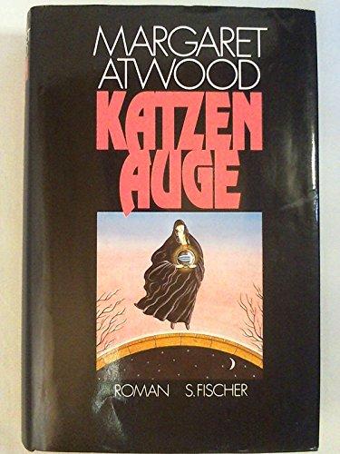 Katzenauge: Atwood, Margaret