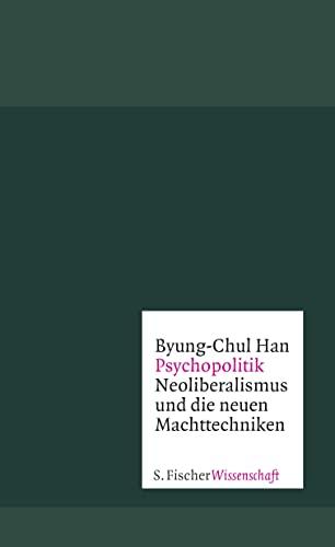 9783100022035: Psychopolitik: Neoliberalismus und die neuen Machttechniken