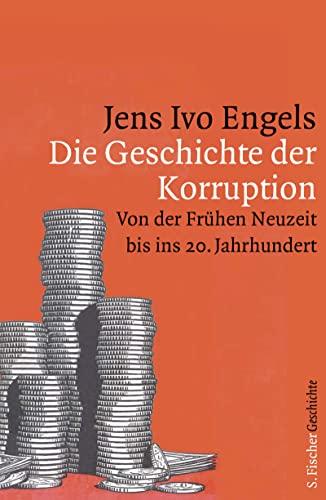 9783100022257: Die Geschichte der Korruption: Von der Frühen Neuzeit bis ins 20. Jahrhundert