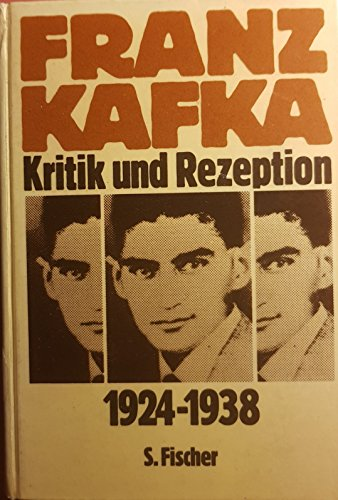 9783100039026: Franz Kafka, Kritik und Rezeption, 1924-1938 (German Edition)