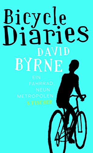 9783100044167: Bicycle Diaries: Ein Fahrrad, neun Metropolen