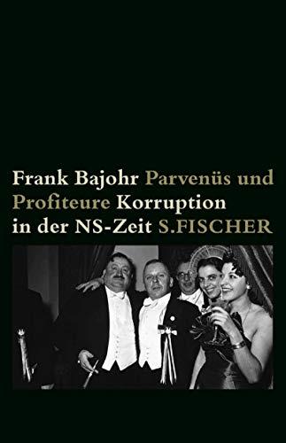 9783100048127: Parvenüs und Profiteure: Korruption in der NS-Zeit