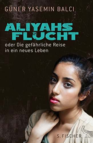 9783100048165: Aliyahs Flucht