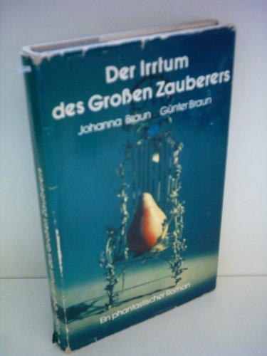 9783100049018: Der Irrtum des grossen Zauberers: Ein phantast. Roman (German Edition)