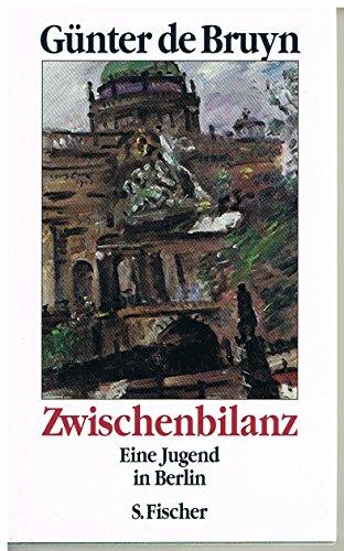 9783100096098: Zwischenbilanz: Eine Jugend in Berlin (German Edition)