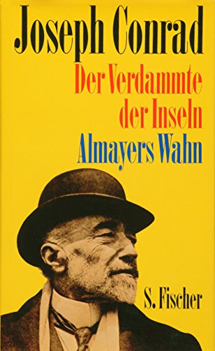 9783100113115: Der Verdammte der Inseln / Almayers Wahn: Gesammelte Werke in Einzelbänden