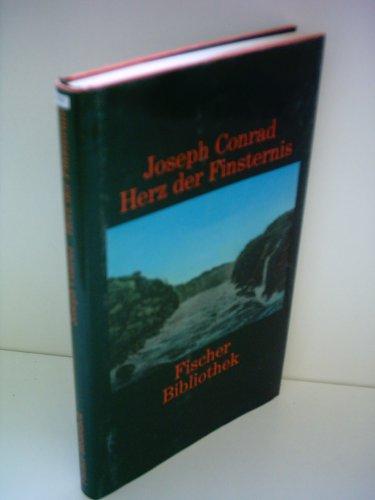 Herz der Finsternis. Erzählung: Conrad, Joseph
