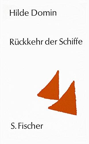 Rückkehr der Schiffe: Gedichte - Domin, Hilde