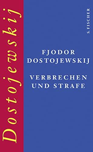 Verbrechen und Strafe: Fjodor M. Dostojewskij