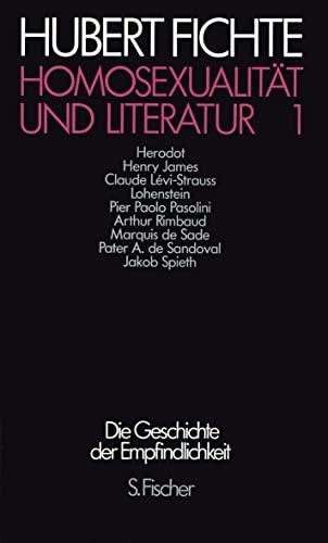Homosexualitat und Literatur: Polemiken (Die Geschichte der: Hubert Fichte