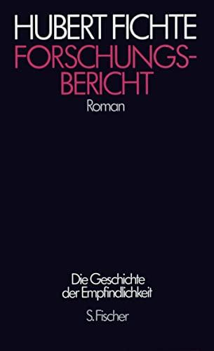 9783100207227: Die Geschichte der Empfindlichkeit XV. Forschungsbericht (Die Geschichte der Empfindlichkeit / Hubert Fichte)