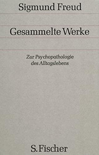 9783100227058: Zur Psychopathologie des Alltagslebens: Bd. 4