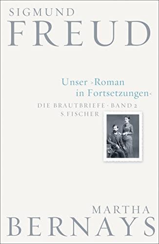 9783100228123: Die Brautbriefe Band 02. Unser Roman in Fortsetzungen