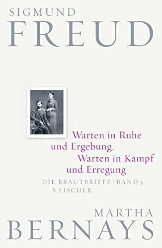 9783100228130: Warten in Ruhe und Ergebung, Warten in Kampf und Erregung: Die Brautbriefe Bd. 3
