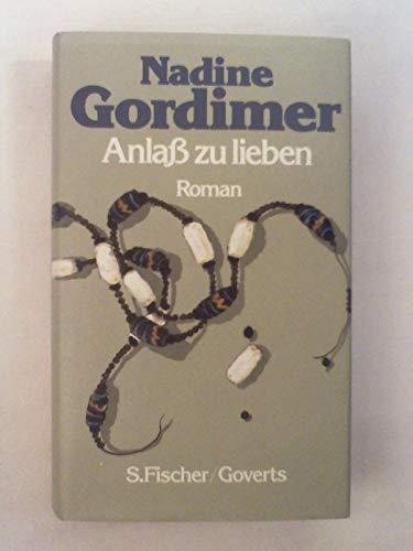 Anlaß zu lieben : Roman - signiert: Gordimer, Nadine