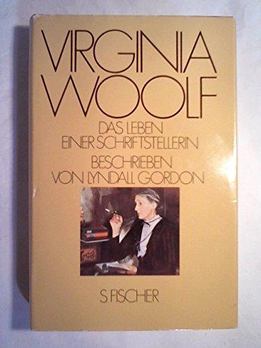 Virginia Woolf, Das Leben einer Schriftstellerin - Gordon, Lyndall