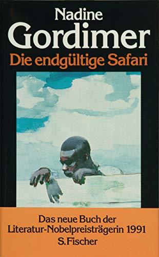 9783100270238: Die endgültige Safari - Erzählungen