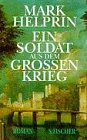 9783100302045: Ein Soldat aus dem grossen Krieg. Roman