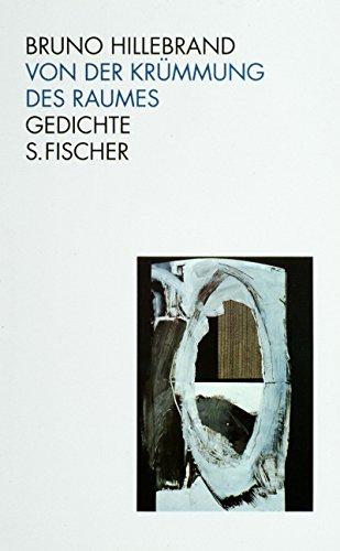 9783100304087: Von der Krümmung des Raumes: Gedichte (German Edition)