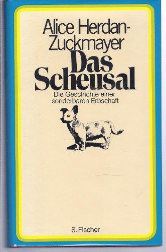 9783100312020: Das Scheusal - Die Geschichte einer sonderbaren Erbschaft