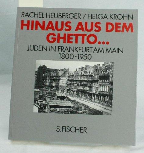 Hinaus aus dem Ghetto : Juden in Frankfurt am Main ; 1800 - 1950 (Cd1t)