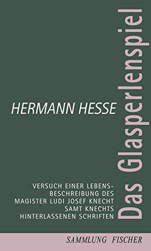 Das Glasperlenspiel: Versuch einer Lebensbeschreibung des Magister: Hermann Hesse