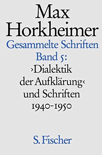 9783100318152: Gesammelte Schriften, 19 Bde., Bd.5, Dialektik der Aufklärung und Schriften 1940-1950