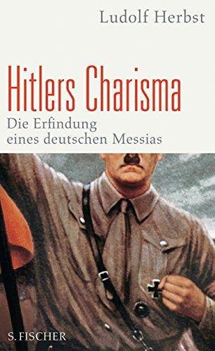 9783100331861: Hitlers Charisma: Die Erfindung eines deutschen Messias